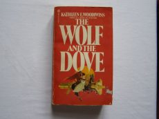 KATHLEEN E. WOODIWISS: THE WOLF AND THE DOVE