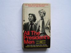 Carl Bernstein Bob Woodward: ALL THE PRESIDENT'S MEN