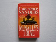 Lawrence SANDERS: McNALLY'S TRIAL
