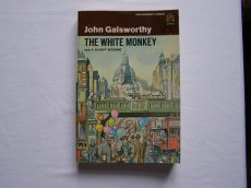 John Galsworthy: THE WHITE MONKEY and A SILENT WOOING
