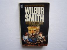 WILBUR SMITH: THE LEOPARD HUNTS IN DARKNESS