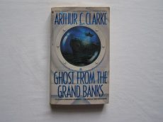 ARTHUR C. CLARKE: THE GHOST FROM THE GRAND BANKS