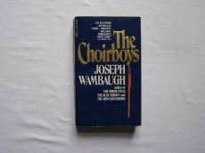 Joseph Wambaugh: THE CHOIRBOYS