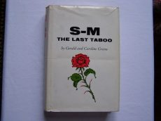 by Gerald and Caroline Green: S-M The Last Taboo