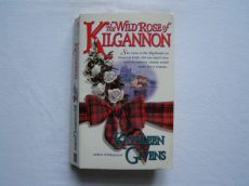 KATHLEEN GIVENS: The WILD ROSE KILGANNON