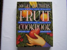 NICOLE ROUTHIER'S: FRUIT COOKBOOK